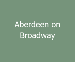 Aberdeen on Broadway